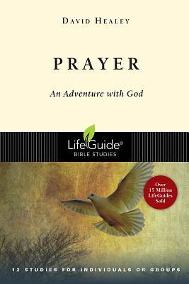 LifeGuide Bible Study - Prayer