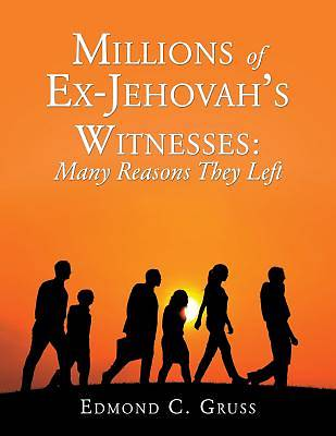 Millions of Ex-Jehovahs Witnesses