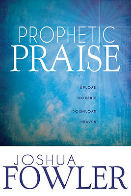 Picture of Prophetic Praise