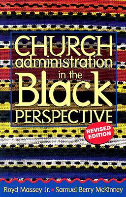 Church Administration in the Black Perspective, Revised Edition