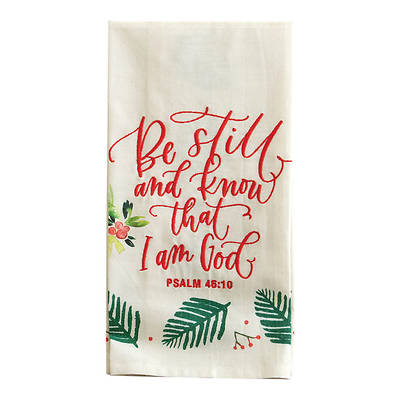 Be Still Tea Towel