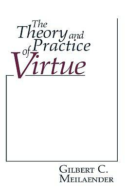Picture of Theory and Practice of Virtue