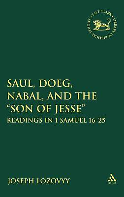 Saul, Doeg, Nabal, and the ?Son of Jesse?