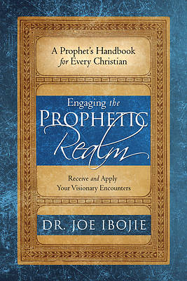 Picture of Engaging the Prophetic Realm