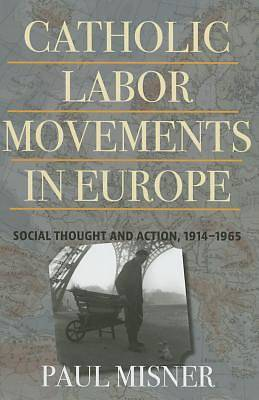 Picture of Catholic Labor Movements in Europe