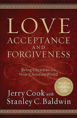 Love, Acceptance and Forgiveness