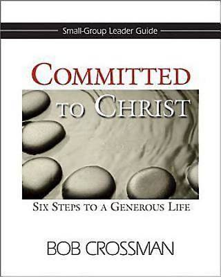 Committed to Christ: Small-Group Leader Guide