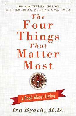 Picture of The Four Things That Matter Most - 10th Anniversary Edition