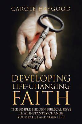 Developing Life-Changing Faith