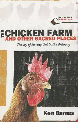 The Chicken Farm and Other Sacred Places