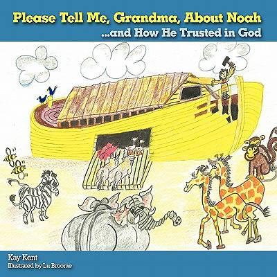 Please Tell Me, Grandma, about Noah