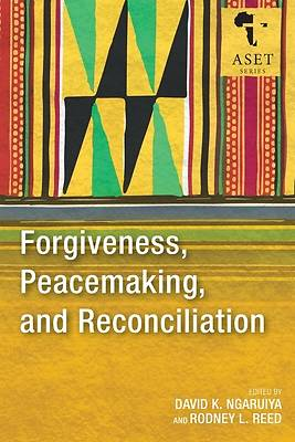 Picture of Forgiveness, Peacemaking, and Reconciliation