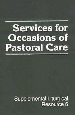 Picture of Services for Occasions of Pastoral Care