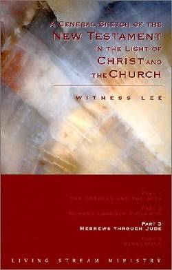 Picture of A General Sketch of the New Testament in the Light of Christ and the Church