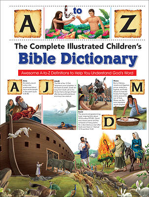 Picture of The Complete Illustrated Children's Bible Dictionary