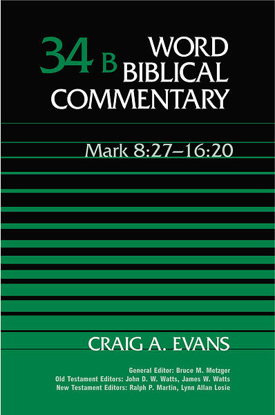 Word Biblical Commentary - Mark 8:27-16:20