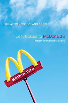 Picture of Jesus Goes to McDonald's
