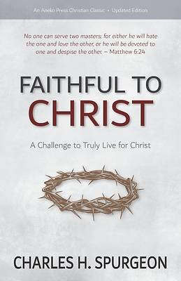 Picture of Faithful to Christ
