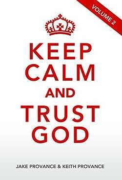 Picture of Keep Calm and Trust God, Volume 2
