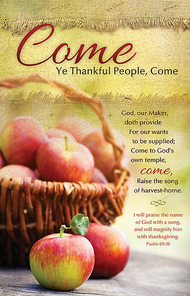 Come Ye Thankful People Thanksgiving Bulletin Regular (Package of 100)