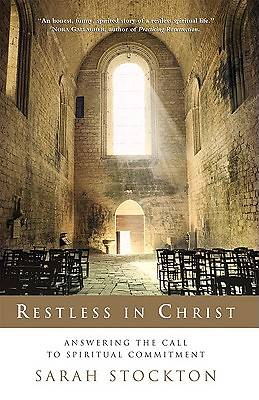 Restless in Christ