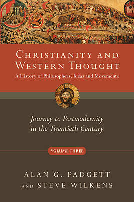 Christianity and Western Thought, Volume 3