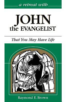 A Retreat with John the Evangelist