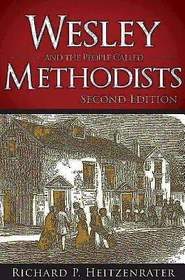 Wesley and the People Called Methodists - eBook [ePub]