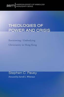 Theologies of Power and Crisis