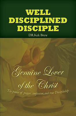 Well Disciplined Disciple