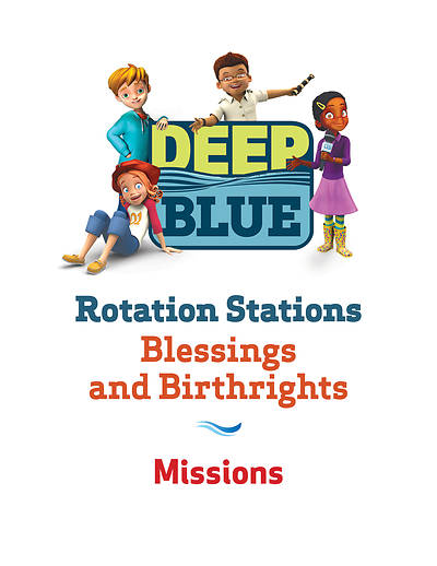 Picture of Deep Blue Rotation Station: Blessings and Birthrights - Missions Station Download