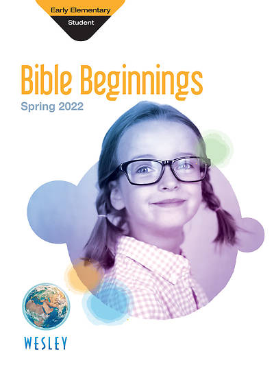 Wesley Early Elementary Bible Beginnings Spring