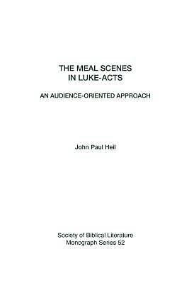 Picture of The Meal Scenes in Luke-Acts