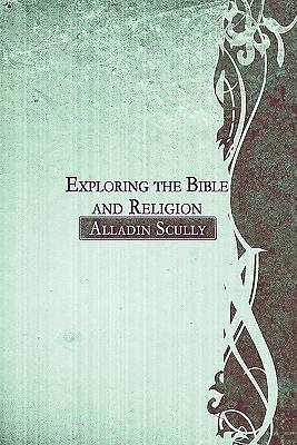 Exploring the Bible and Religion