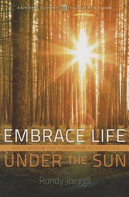 Picture of Embrace Life Under the Sun