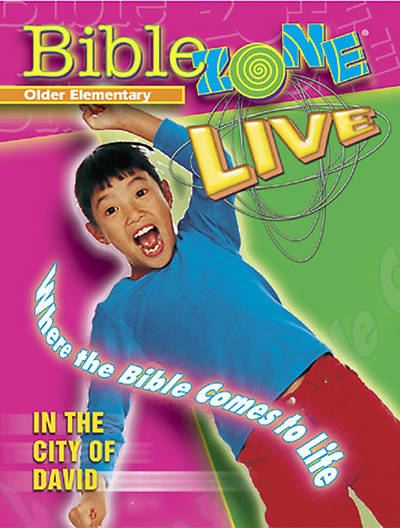 BibleZone Live! Older Elementary Teacher Book In the City of David