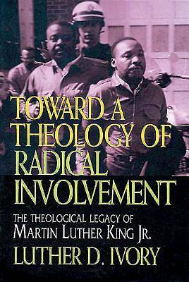 Picture of Toward a Theology of Radical Involvement