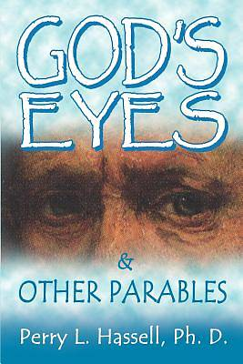 Gods Eyes and Other Parables