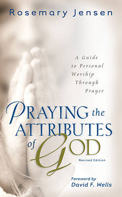 Picture of Praying the Attributes of God