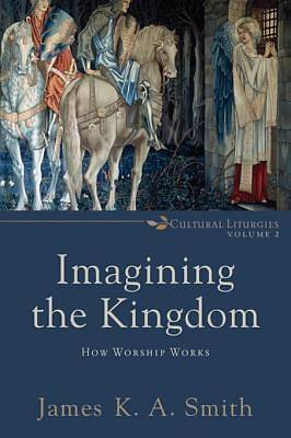 Imagining the Kingdom [ePub Ebook]