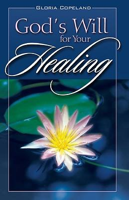 Picture of Gods Will for Your Healing