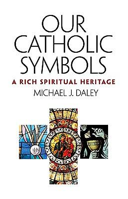 Our Catholic Symbols
