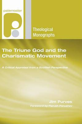 The Triune God and the Charismatic Movement