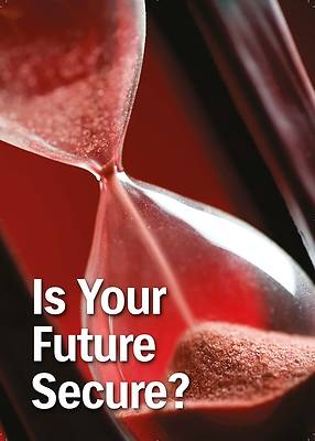 Picture of Is Your Future Secure?