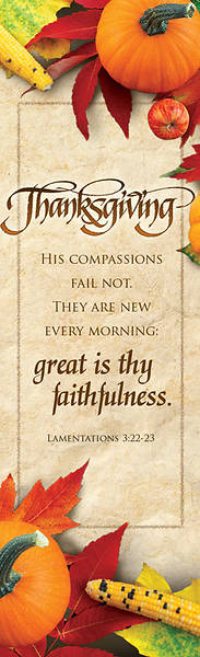 Great is Thy Faithfulness Thanksgiving Bookmark (Package of 25)