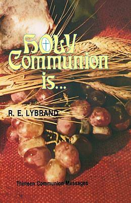 Holy Communion Is