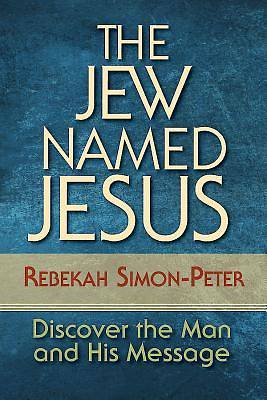 The Jew Named Jesus - eBook [ePub]