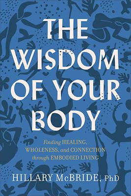 Picture of The Wisdom of Your Body