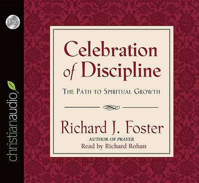 Celebration of Discipline Audio Book