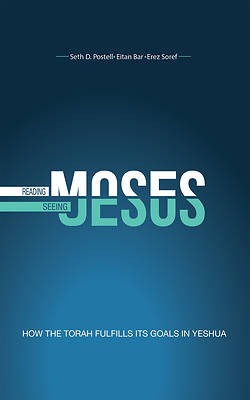 Reading Moses, Seeing Jesus